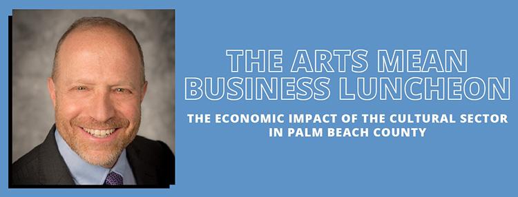 The Arts Mean Business - Randy Cohen